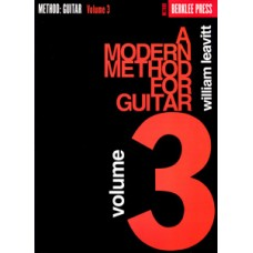A Modern Method for Guitar - Volume 3 - Leavitt William